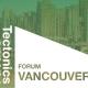 Facade Tectonics, Vancouver, Glass Facades, Event