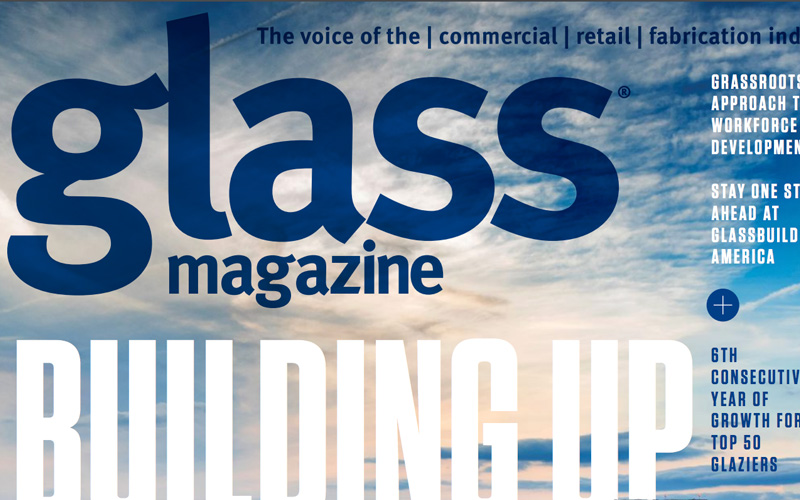 Glass Magazine, Benson Industries, Top 50 Glaziers
